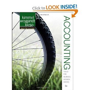 Accounting: Tools for Business Decision Making Kimmel Weygandt Kieso 5th Edition Solution Manual