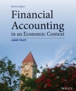 Financial Accounting in an Economic Context Pratt 9th edition Solution Manual