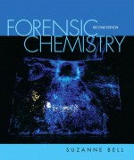 Forensic Chemistry, 2/E 2nd Edition Suzanne Bell Solution Manual
