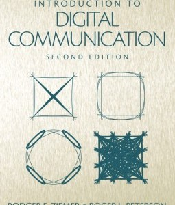 Introduction to Digital Communication, 2/E 2nd Edition Rodger E. Ziemer, Roger W. Peterson Solution Manual