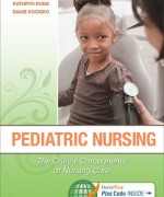 Pediatric Nursing: The Critical Components of Nursing Care, 1st Edition, by Kathryn Rudd, Diane Kocisko Test Bank