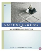Cornerstones of Managerial Accounting 4th Edition by Mowen Test Bank