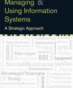Managing and Using Information Systems: A Strategic Approach, 5th Edition Keri E. Pearlson, Carol S. Saunders Test Bank