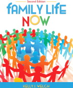 Family Life Now 2nd Edition by Welch Test Bank