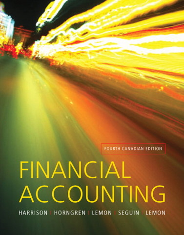 Financial Accounting 4th Canadian Edition by Harrison Solution Manual