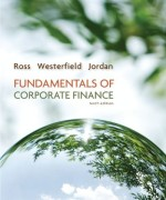 Fundamentals of Corporate Finance 10th edition. Stephen A. Ross, Randolph W. Westerfield, Bradford D. Jordan Test Bank