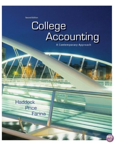 College Accounting A Contemporary Approach 2nd Edition by Haddock Solution Manual