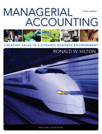 Solution Manual for  Managerial Accounting: Creating Value in a Dynamic Business Environment, 9/e Ronald W. Hilton