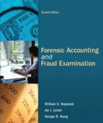 Forensic Accounting and Fraud Examination 2nd Edition William S. Hopwood, Jay J. Leiner, George R. Young Solution Manual