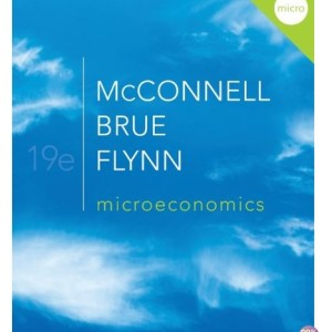 Microeconomics 19th Edition by McConnell Solution Manual
