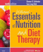 Test Bank for Williams' Essentials of Nutrition and Diet Therapy 10th Edition by Schlenker
