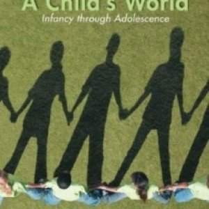 A Childs World Infancy Through Adolescence, 12th Edition : Papalia Test Bank