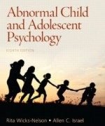 Abnormal Child and Adolescent Psychology, 8th Edition : Wicks-Nelson Test Bank