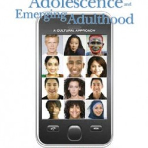 Adolescence and Emerging Adulthood A Cultural Approach, 4th Edition: Arnett Test Bank