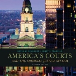 Americas Courts and the Criminal Justice System, 11th Edition : Neubauer Test Bank