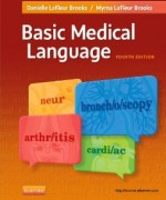 Basic Medical Language, 4th Edition : LaFleur Test Bank