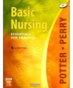 Basic Nursing, 6th Edition: Patricia A. Potter Test Bank