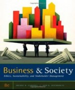 Business and Society Ethics, Sustainability, and Stakeholder Management Carroll 8th Edition Solutions Manual