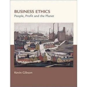 Business Ethics People Profits and the Planet: Gibson Test Bank