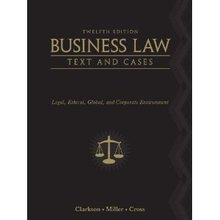 Test Bank for Business Law Text and Cases Clark Miller Cross 12th Edition