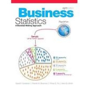 Test Bank for Business Statistics Groebner Shannon 8th Edition