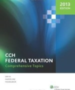 CCH Federal Taxation Comprehensive Topics 2013 Harmelink Edition Solutions Manual