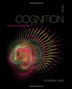 Cognition Theories and Applications, 9th Edition : Reed Test Bank