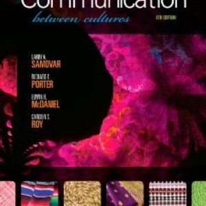 Communication Between Cultures 8th Edition Larry A Samovar Test Bank
