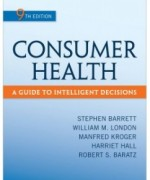 Consumer Health, 9th Edition: Stephen Barrett Test Bank