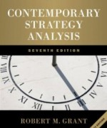 Contemporary Strategy Analysis, 7th Edition : Grant Test Bank