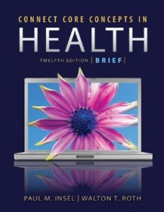 Core Concepts in Health, 12 Edition : Insel Roth Test Bank