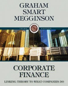Corporate Finance Linking Theory to What Companies Do, 3rd Edition: Graham Test Bank