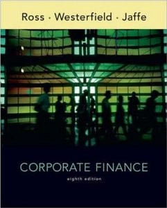 Corporate Finance, 8th Edition : Ross Test Bank