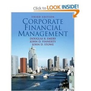 Test Bank for Corporate Financial Management Emery 3rd Edition