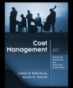 Cost Management Measuring Monitoring and Motivating Performance, 2nd Edition: Eldenburg Test Bank