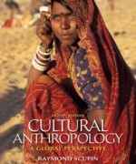 Cultural Anthropology A Global Perspective, 8th Edition: Scupin Test Bank