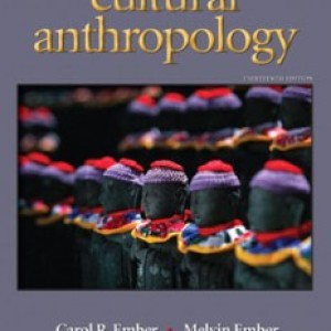 Cultural Anthropology, 13th Edition: Ember Test Bank