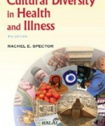 Cultural Diversity in Health and Illness, 7th Edition : Rachel E. Spector Test Bank