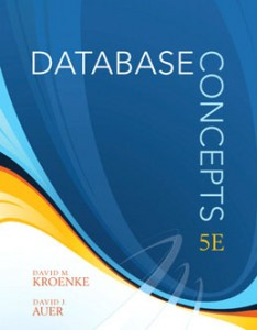 Database Concepts, 5th Edition: Kroenke Test Bank