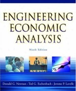 Engineering Economic Analysis 9th Edition. Donald G. Newnan, Ted G. Eschenbach, Jerome P. Lavelle Solution Manual