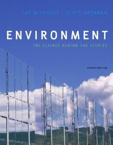 Environment The Science Behind the Stories, 4th Edition : Withgott Test Bank