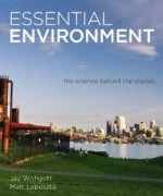 Essential Environment The Science Behind the Stories, 4th Edition : Withgott Test Bank