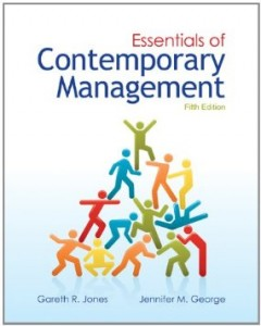 Essentials of Contemporary Management, 5th Edition : Jones Test Bank
