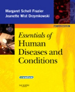 Essentials of Human Diseases and Conditions, 4th Edition: Frazier Test Bank