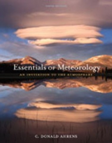 Essentials of Meteorology An Invitation to the Atmosphere, 6th Edition: Ahrens Test Bank
