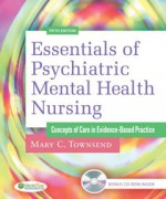 Essentials of Psychiatric Mental Health Nursing: Concepts of Care in Evidence-Based Practice, 5 edition: Mary C. T Test Bank