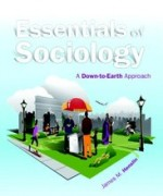 Test Bank for Essentials of Sociology A Down-to-Earth Approach Henslin 10th Edition
