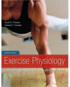 Exercise Physiology, 8th Edition: Scott Powers Test Bank