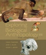 Exploring Biological Anthropology The Essentials, 2nd Edition: Stanford Test Bank