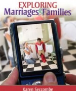 Exploring Marriages and Families, 1st Edition: Seccombe Test Bank